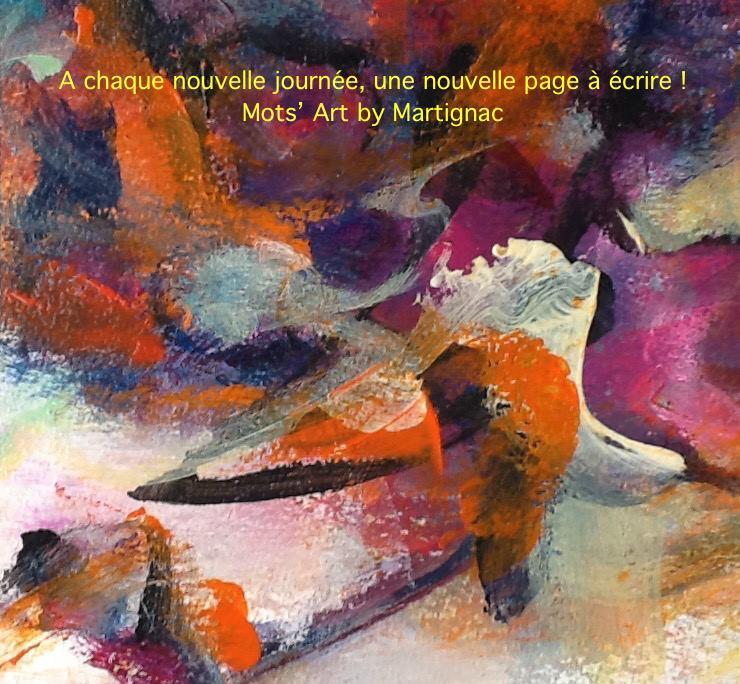 "Martignac ""Quand ma vie reprend Vie"", peinture"